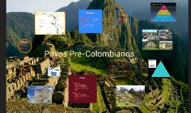 Copy of Povos Pré-Colombianos