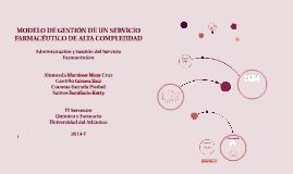 MODELO DE GESTIÓN DE UN SERVICIO FARMACÉUTICO DE ALTA COMPLE