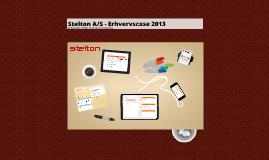 Copy of Stelton A/S - Erhvervscase 2013