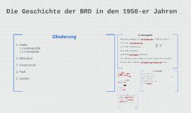 Die Geschichte der BRD in den 1950-er Jahren