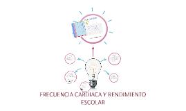 FRECUENCIA CARDIACA Y RENDIMIENTO ESCOLAR