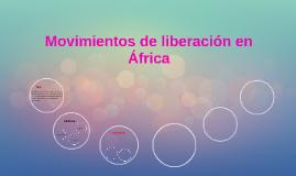 Movimientos de liberación en África