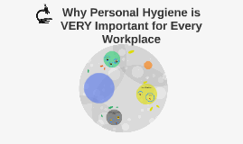 Why Personal Hygiene is VERY Important for Every Workplace