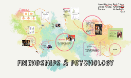 Friendships & Psychology