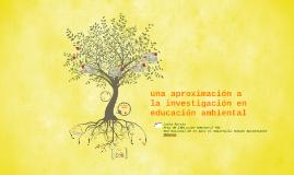 una aproximación a la investigación en educación ambienal