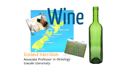 New Zealand Wine: history and quality