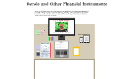 Bonds and Other Finacial Instruments