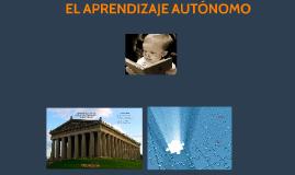 Copy of El Aprendizaje Autónomo