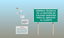 NORMAS TECNICAS DE LA GESTION DE CALIDAD VIGENTES PARA EL SE