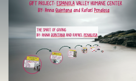 GIFT PROJECT: ESPANOLA VALLEY HUMANE CENTER
