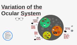 Variation in the Ocular System