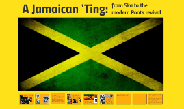 A Jamaican 'Ting: