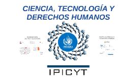CIENCIA, TECNOLOGÍA Y DERECHOS HUMANOS