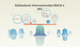 Estándares internacionales ISACA e ISO