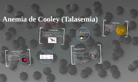 Anemia de Cooley (Talasemia)