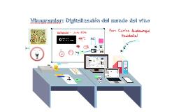 Imaginext Valladolid Presentacion Vinopremier. Digitalizacion del mundo del vino