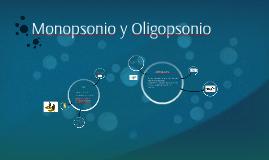 Monopsonio y Oligopsonio