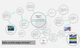Quelles seront les énergies de demain ?
