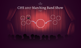 CHS 2017 Marching Band Show