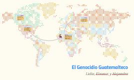 El Genocidio Guatemalteco