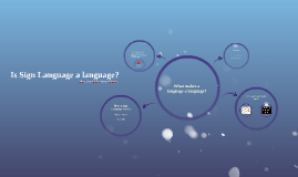 Is Sign Language a language?