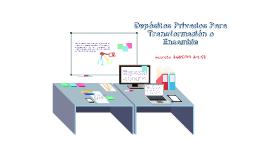 Depósitos Privados para Transformación y Ensamble