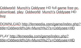 Oddworld: Munch's Oddysee HD full game free pc, download, pl