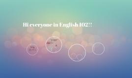 Hi everyone in English 102!!