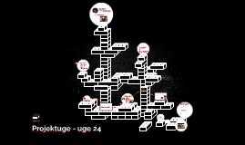 Projektuge - uge 24