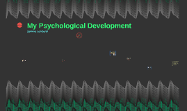 My Psychological Development