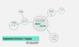 Acoplamiento Estructural / Lenguaje