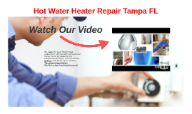 Hot Water Heater Repair Tampa