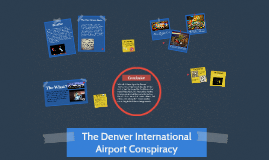 The Denver International Airport Conspiracy