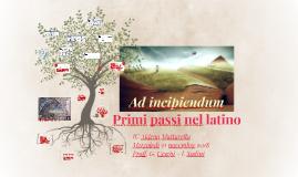 Ad incipiendum. Primi passi nel latino