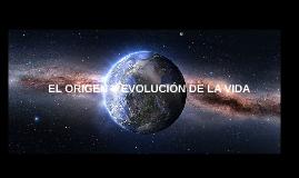 Copy of EL ORIGEN Y EVOLUCIÓN DE LA VIDA