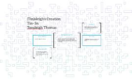 (Tin)sleigh's Creation