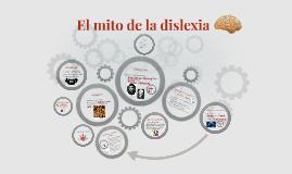 El mito de la dislexia
