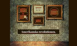 Amerikanska revolutionen.