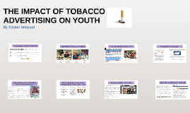 the role and influence of advertising on smokers Progression to established smoking: the influence of influence of tobacco advertising and the highest risk of progression to established smoking.