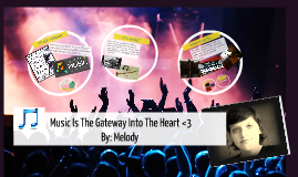 <3 Music Is The Gateway Into The Heart <3
