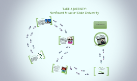 Take a Journey: Northwest Missouri State University