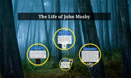 The Life of John Mosby