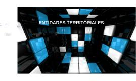 ENTIDADES TERRITORIALES