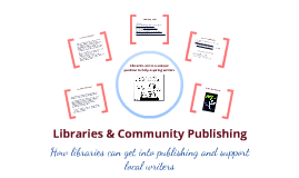 Libraries & Community Publishing
