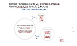 Minuta Participativa da Lei de Parcelamento, Uso e Ocupação