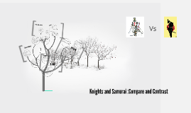 Knights and Samurai: Compare and Contrast