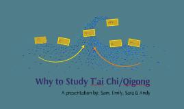 Why to Study Taiji