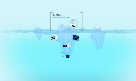 Copy of The Titanic