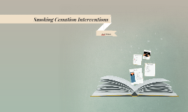 Smoking Cessation Interventions