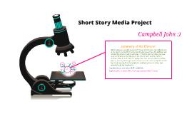 Copy of Short Story Media Project